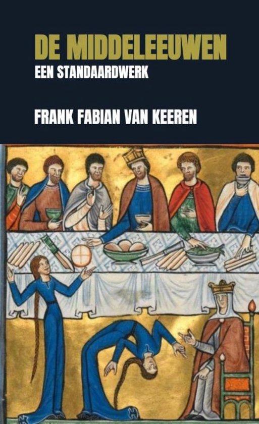 De Middeleeuwen - Een standaardwerk